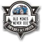 Koolart OLD MINIS NEVER DIE Motif For new BMW Mini Convertible Vinyl Car Sticker 100x100mm